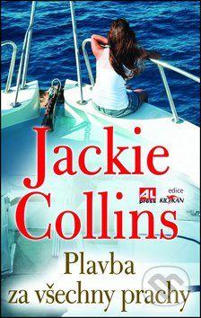 Jackie Collins: Plavba za všechny prachy cena od 199 Kč
