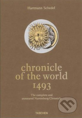 Stephan Füssel: Hartmann Schedel: Chronicle of the World - 1493 cena od 0 Kč