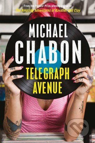 HarperCollins Publishers Telegraph Avenue - Michael Chabon cena od 93 Kč