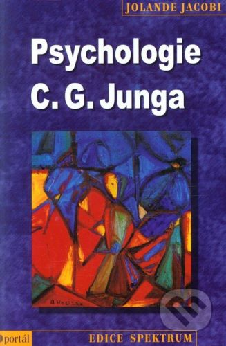 Jolande Jacobi: Psychologie C. G. Junga cena od 215 Kč