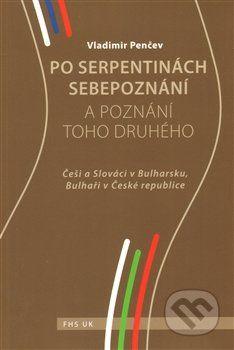 Vladimir Penčev: Po serpentinách sebepoznání a poznání toho druhého cena od 77 Kč