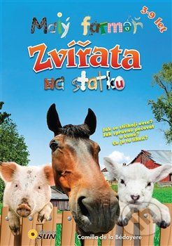 De le Bédoyére Camilla: Malý farmář - Zvířata na statku cena od 123 Kč