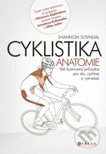 Shannon Sovndal: Cyklistika - anatomie cena od 339 Kč
