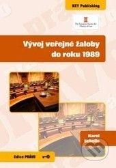 Key publishing Vývoj veřejné žaloby do roku 1989 - Karel Schelle cena od 89 Kč