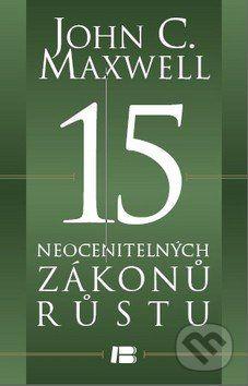 John C. Maxwell: 15 neocenitelných zákonů růstu cena od 215 Kč