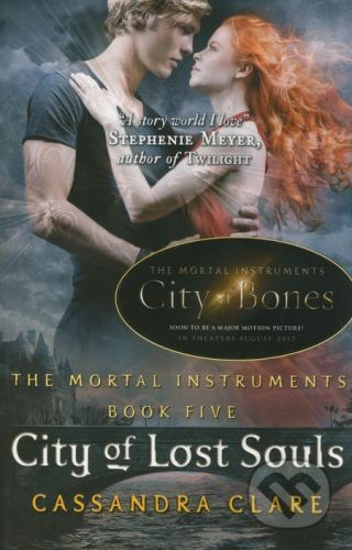 Walker books The Mortal Instruments: City of Lost Souls - Cassandra Clare cena od 211 Kč