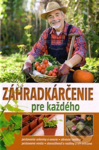 EX book Záhradkárčenie pre každého - Gitta Kocsisné Molnár cena od 141 Kč