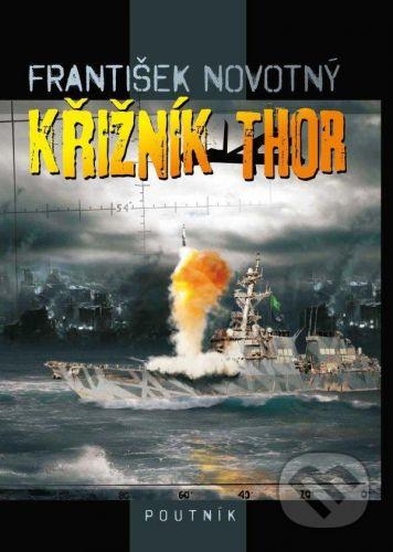František Novotný: Křižník Thor cena od 256 Kč