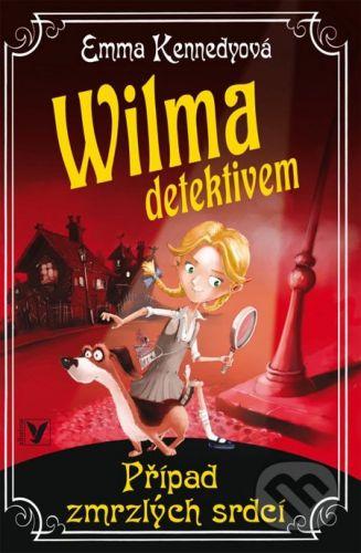 Emma Kennedy: Wilma detektivem - Případ zmrzlých srdcí cena od 155 Kč