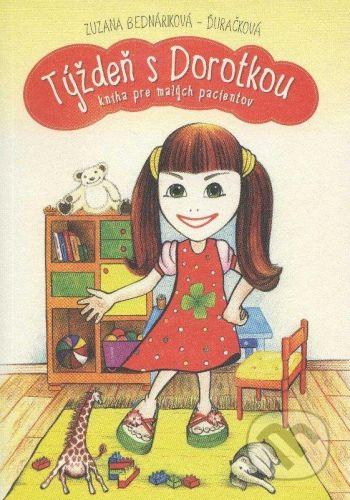 vydavateľ neuvedený Týždeň s Dotorkou - Zuzana Bednáriková-Ďuračková cena od 162 Kč