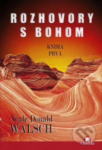 Citadella Rozhovory s Bohom I. - Neale Donald Walsch cena od 187 Kč