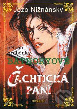 Jožo Nižnánsky: Čachtická paní cena od 199 Kč
