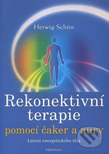 Schön Herwig: Rekonektivní terapie pomocí čaker a aury - Schön Herwig cena od 200 Kč