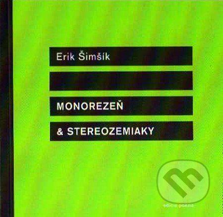 Drewo a srd Monorezeň & strereozemiaky - Erik Šimšík cena od 169 Kč
