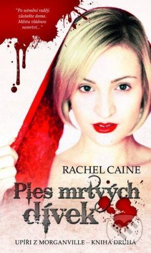 Rachel Caine, Lukáš Tuma: Upíři z Morganville 2 - Ples mrtvých dívek cena od 148 Kč