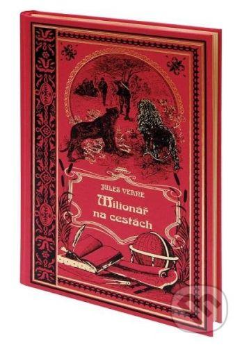Jules Verne: Milionář na cestách cena od 0 Kč