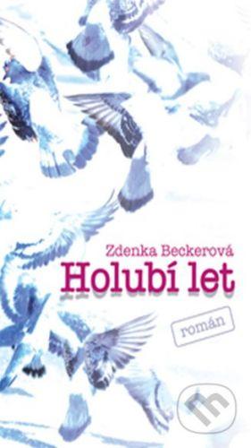 Zdenka Beckerová: Holubí let cena od 203 Kč