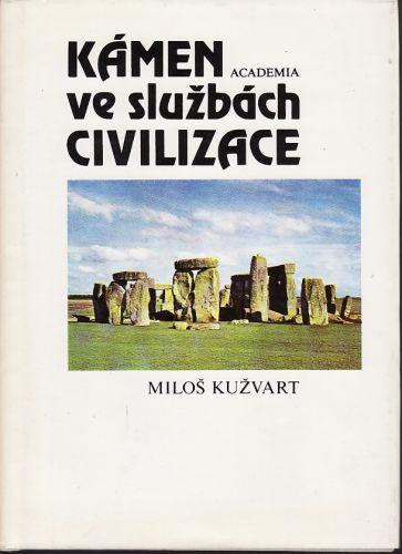 Kámen ve službách civilizace cena od 100 Kč
