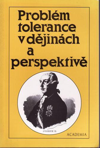 Problém tolerance v dějinách a perspektivě cena od 130 Kč