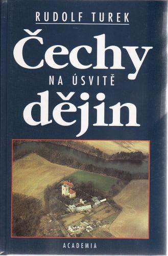 Čechy na úsvitě dějin cena od 225 Kč