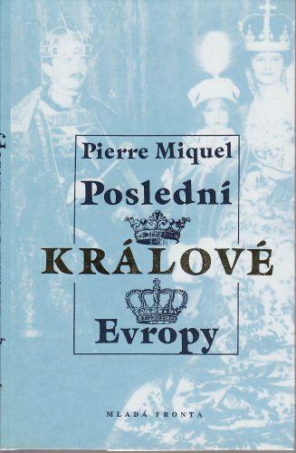 Poslední králové Evropy cena od 70 Kč