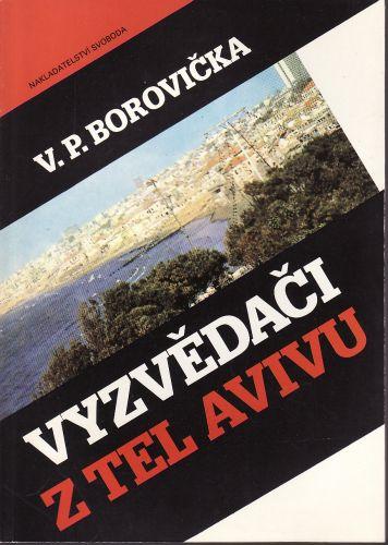Vyzvědači z Tel Avivu cena od 100 Kč