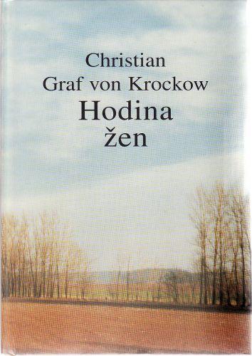 Christian Graf von Krockow: Hodina žen cena od 60 Kč