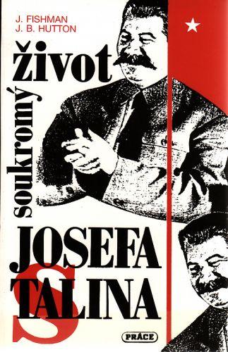 Soukromý život Josefa Stalina cena od 50 Kč