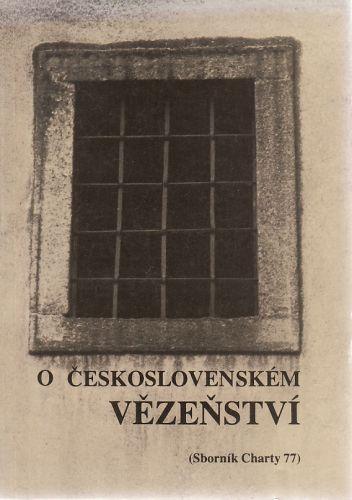 O československém vězeňství cena od 190 Kč