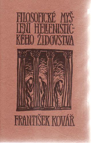 Filosofické myšlení hellenistického židovstva cena od 110 Kč
