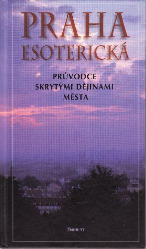 Praha esoterická cena od 110 Kč