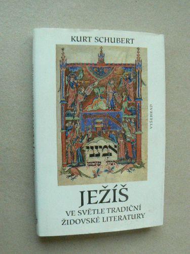 Ježíš ve světle tradiční židovské literatury cena od 150 Kč