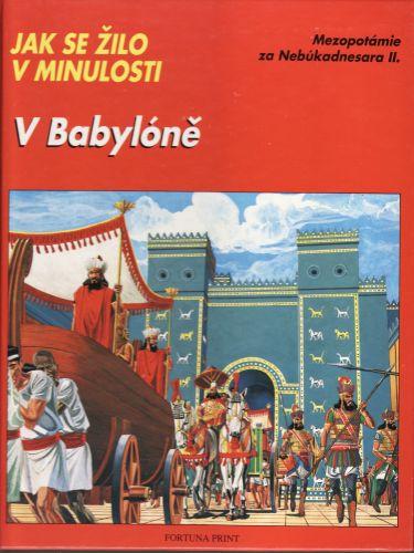 V Babylóně cena od 150 Kč