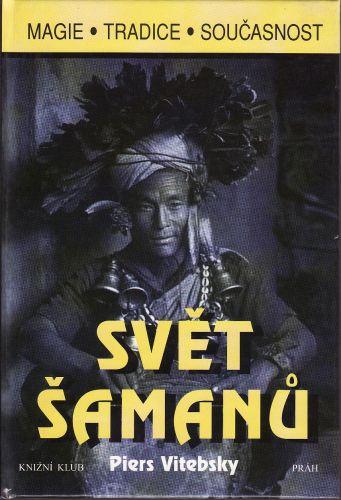 Svět šamanů cena od 188 Kč