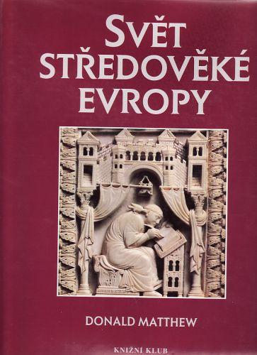 Svět středověké Evropy cena od 500 Kč