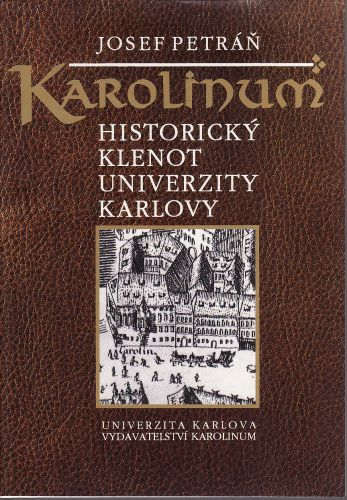 Karolinum Historický klenot Univerzity Karlovy cena od 100 Kč
