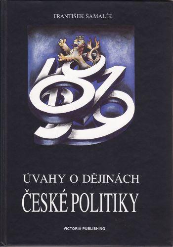 Úvahy o dějinách české politiky cena od 350 Kč