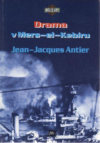 Drama v Mers-el-Kebíru cena od 0 Kč
