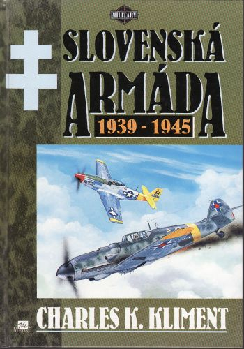 Slovenská armáda 1939-1945 cena od 200 Kč