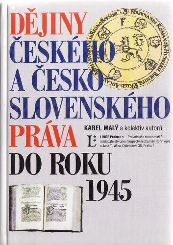 Dějiny českého a česko-slovenského práva do roku 1945 cena od 600 Kč