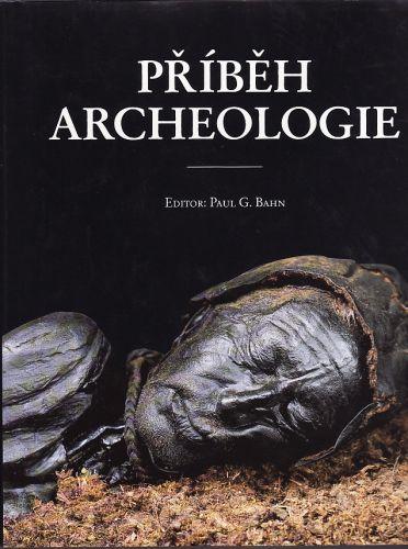 Příběh archeologie cena od 490 Kč