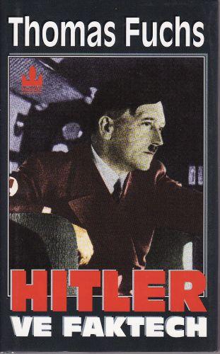 Hitler ve faktech cena od 170 Kč