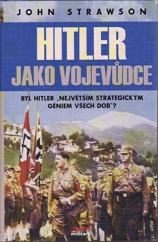Hitler jako vojevůdce cena od 278 Kč