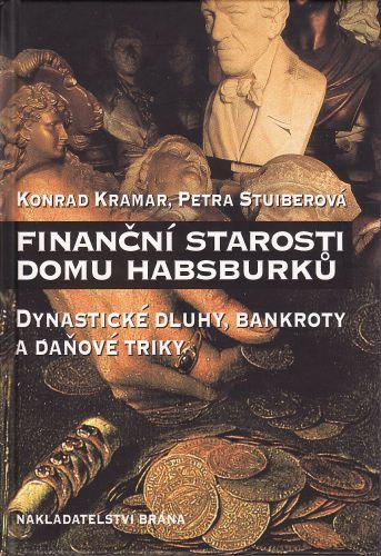 Finanční starosti domu Habsburků cena od 140 Kč