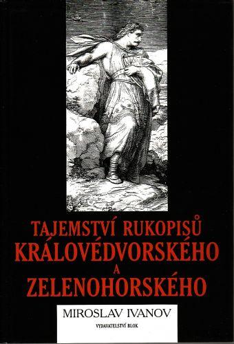 Tajemství rukopisů Královédvorského a Zelenohorského cena od 400 Kč