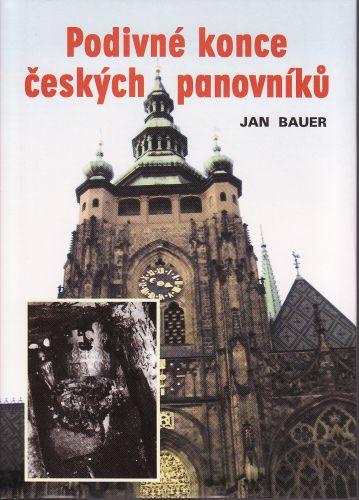Podivné konce českých panovníků cena od 120 Kč
