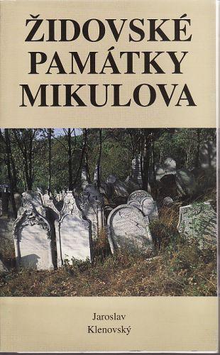 Židovské památky Mikulova cena od 115 Kč