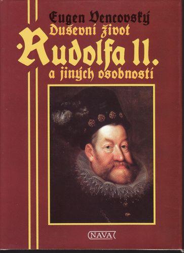 Duševní život Rudolfa II. a jiných osobností cena od 90 Kč