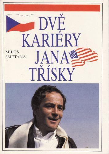 Dvě kariéry Jana Třísky cena od 40 Kč