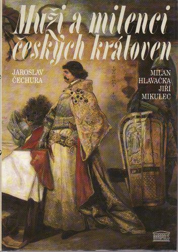 Muži a milenci českých královen cena od 150 Kč